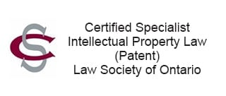 Certified Specialist Intellectual Property Law (Patent) Law Society of Ontario